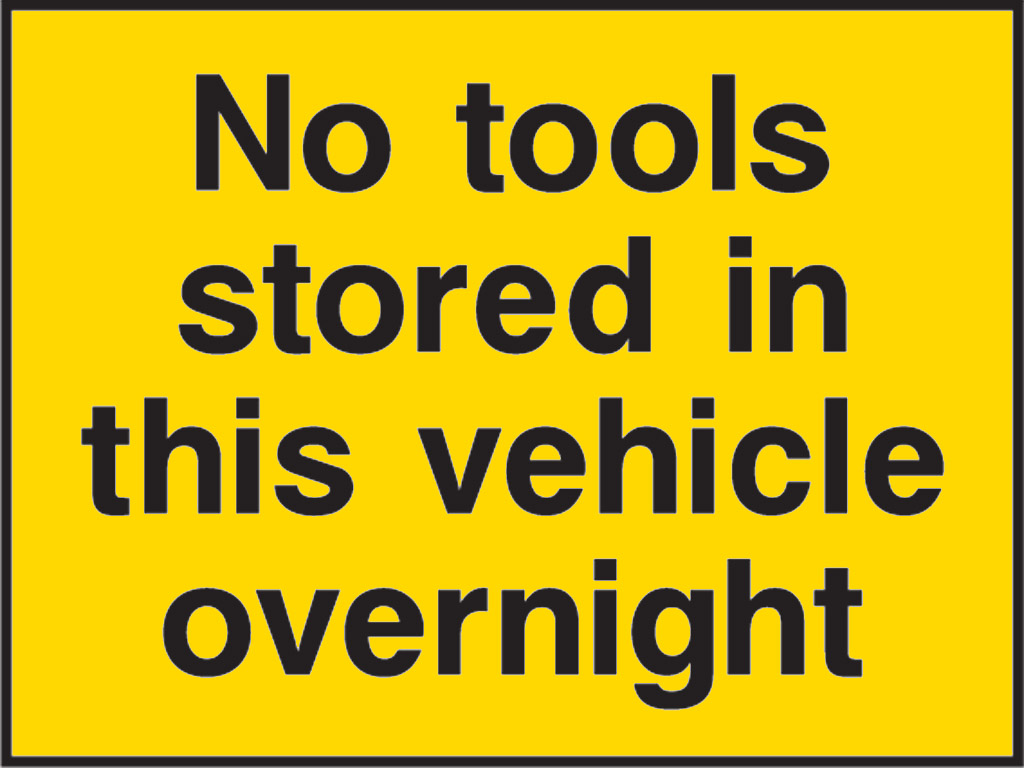 Sign - no tools stored in this vehicle